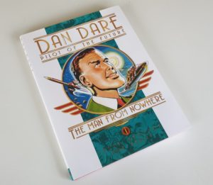 DAN DARE THE MAN FROM NOWHERE Hardback 1st Edition Titan Books 2007